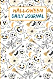 Halloween Daily Journal: Halloween Composition Notebook | College Ruled Notebook | Daily Journal | 2021-2022 calendar Journal | Halloween gift for adults and kids (Halloween Gifts)