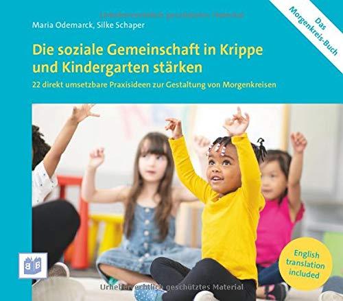 Die soziale Gemeinschaft in Krippe und Kindergarten stärken: Buch und Karten zur Gestaltung von Morgenkreisen im Set