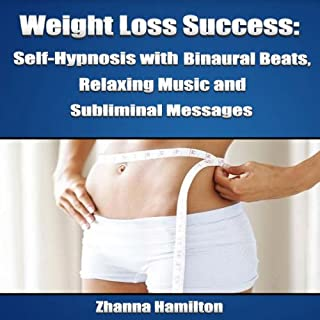 Weight Loss Success     Self-Hypnosis with Binaural Beats, Relaxing Music and Subliminal Messages              By:                                                                                                                                 Zhanna Hamilton                               Narrated by:                                                                                                                                 Michael Griffith                      Length: 5 hrs and 1 min     14 ratings     Overall 3.9