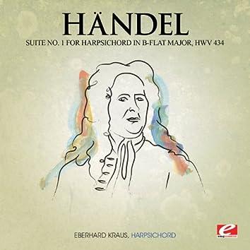 Handel: Suite No. 1 for Harpsichord in B-Flat Major, HMV 434 (Digitally Remastered)