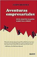 Aventuras empresariales: Doce cuentos clásicos sobre Wall Street (Sin colección)