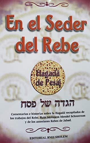 Hagada de pesaj | haggadah of passover - En el Seder Del rebe - Espanol Hebreo spanish hebrew Traducida