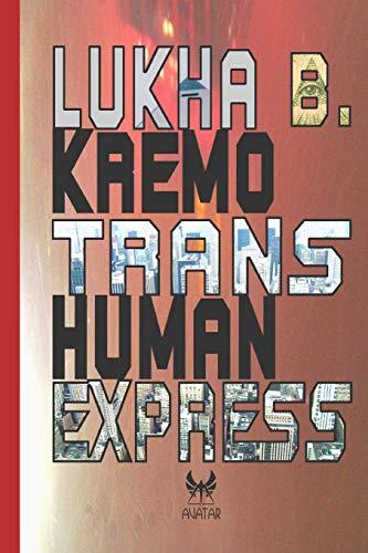 Trans-Human Express (Avatar, Band 15)