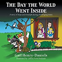 The Day the World Went Inside