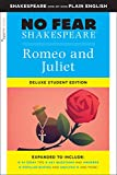Romeo and Juliet: No Fear Shakespeare Deluxe Student Edition (Volume 30)