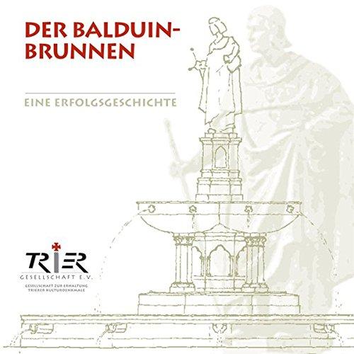 Der Balduin-Brunnen: Eine Erfolgsgeschichte