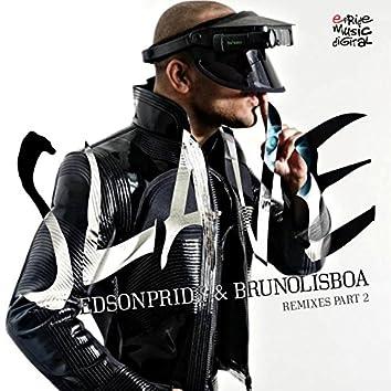 Slave (Remixes, Pt. 2)