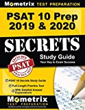 PSAT 10 Prep 2019 & 2020: PSAT 10 Secrets Study Guide, Full-Length Practice Test with Detailed Answer Explanations: [Includes Step-by-Step Review Video Tutorials]