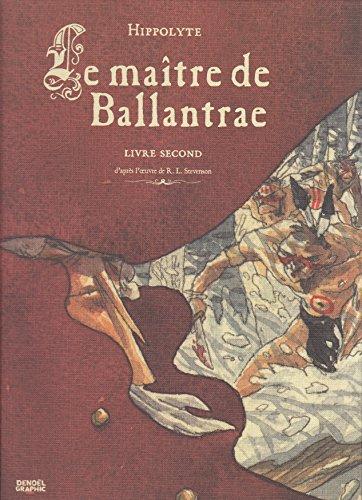 Le maître de Ballantrae (Tome 2)