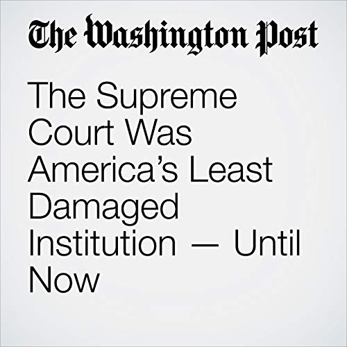 The Supreme Court Was America's Least Damaged Institution — Until Now copertina