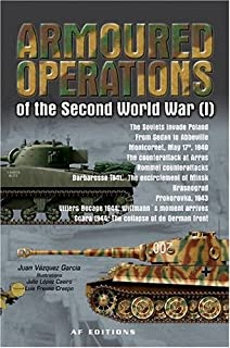Armoured Operations of the Second World War, Vol. 1
