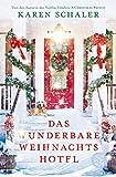 Das wunderbare Weihnachtshotel: Roman