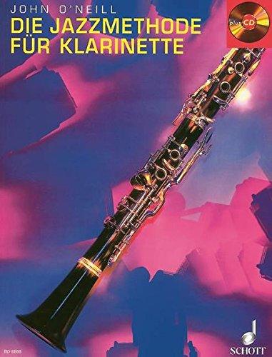 Die Jazzmethode für Klarinette: Klarinette. Ausgabe mit CD.