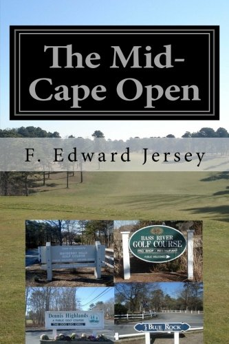 The Mid-Cape Open (The Cape Cod Winning Series Book 1) (English Edition)