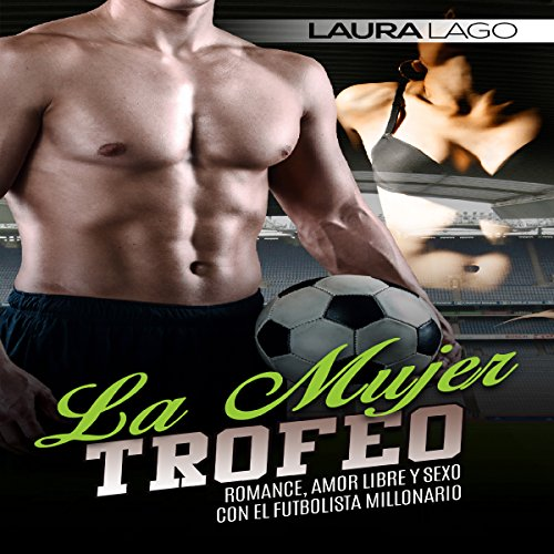 La Mujer Trofeo [The Trophy Woman] audiobook cover art
