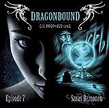 Dragonbound: Episode 07: Saras Dämonen