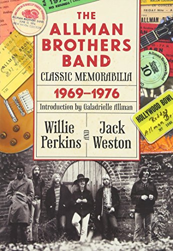 The Allman Brothers Band Classic Memorabilia, 1969-76 (Music and the American South...