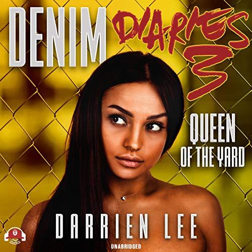 Denim Diaries 3: Queen of the Yard cover art