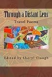 Through a Distant Lens: Travel Poems