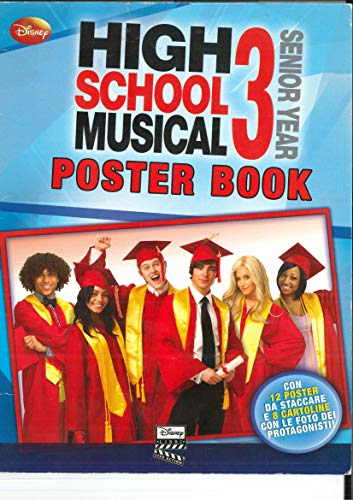 High School Musical 3. Poster book