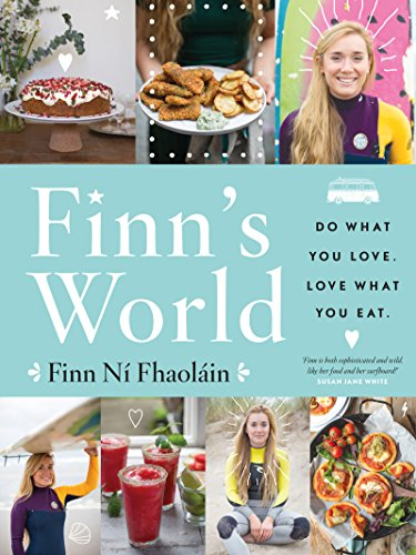 Finn's World: Do What You Love. Love What You Eat. (English Edition)