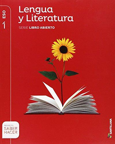 LENGUA Y LITERATURA SERIE LIBRO ABIERTO 1 ESO SABER HACER - 9788468088174