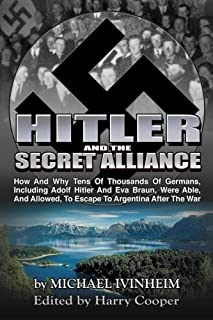 Hitler and the Secret Alliance (Hitler Escape)
