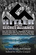 Hitler and the Secret Alliance (Hitler Escape)