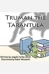 Truman the Tarantula (The Literary Lizard) (Volume 3) Paperback