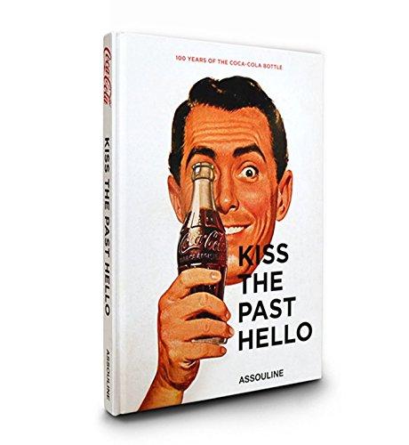 Coca- Cola: Kiss the Past Hello