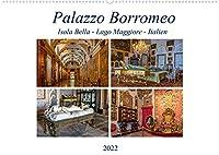 Palazzo Borromeo (Wandkalender 2022 DIN A2 quer): Innenansichten aus dem Palazzo Borromeo, Isola Bella (Monatskalender, 14 Seiten )