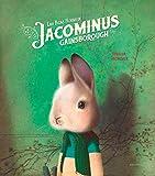 Las ricas horas de Jacominus Gainsborough (Álbumes ilustrados)