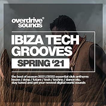 Ibiza Tech Grooves (Spring '21)