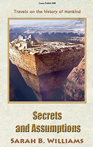 Couverture du livre Secrets and Assumptions Second Edition: Travels on the history of mankind (English Edition)