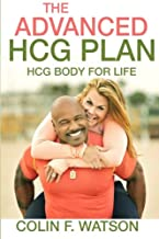 HCG Body for Life: How to Feel Good Naked In 26 Days