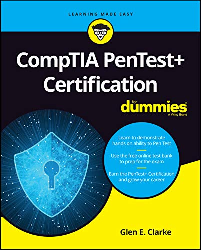 CompTIA PenTest+ Certification For Dummies (For Dummies (Computer/Tech))