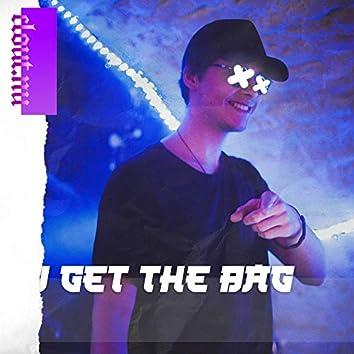 I Get the Bag