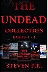 The Undead Collection: Parts 1 - 7 Paperback
