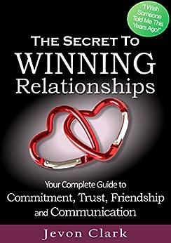 The Secret to Winning Relationships by [Jevon Clark]