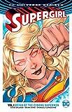 Supergirl Vol. 1: Reign of the Cyborg Supermen...