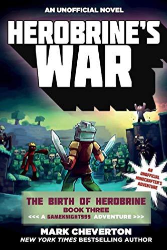 Download Herobrine's War: The Birth of Herobrine Book Three: A Gameknight999 Adventure: An Unofficial Minecrafter's Adventure (Gameknight999 Series 3) (English Edition) B01I8S4FPQ