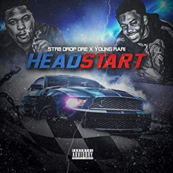 Head Start (feat. Young Rari)