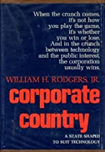 Corporate Country, A State Shaped to Suit Technology
