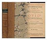 P. Ovidii Nasonis Metamorphoseon Libri XV; Cum Versione Anglica, Ad Verbum, Quantum Fieri Potuit, Facta; Or, Ovids Metamorphoses / with an English Translation, by John Clarke