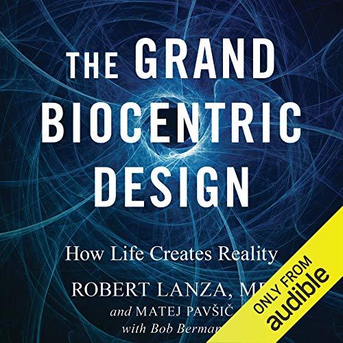 Page de couverture de The Grand Biocentric Design