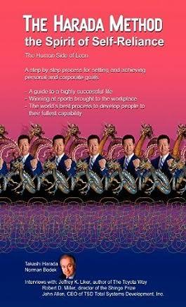 The Harada Method the Spirit of Self-Reliance by Takashi Harada Norman Bodek(2012-11-01)