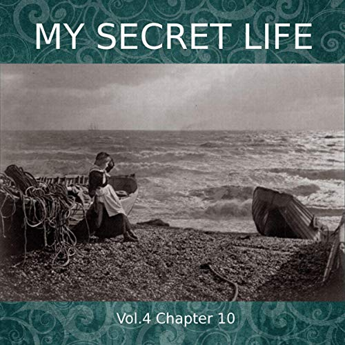 My Secret Life. Volume Four Chapter Ten Titelbild