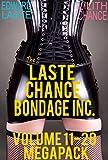 The Laste Chance Bondage Inc. Volume 11-20 Megapack: BDSM Anthology