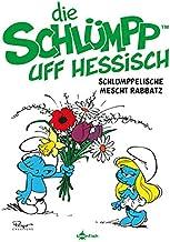 Die Schluempp uff Hessisch: Schlumppelinsche mescht Rabbatz: Die Schluempfe Mundart 4
