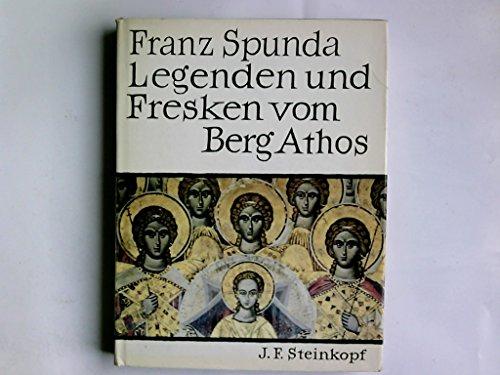 Legenden und Fresken vom Berg Athos